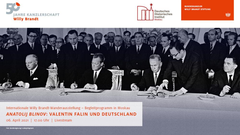 6.4.2021_Online-Vortrag von Anatolij Blinov_Valentin Falin und Deutschland_DHI Moskau