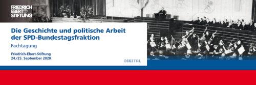 Die Geschichte und politische Arbeit der SPD-Bundestagsfraktion