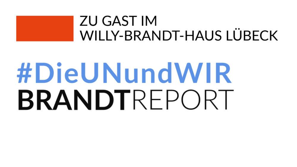 Ausstellung_DieUNundWIR_Willy-Brandt-Haus Lübeck_BrandtReport